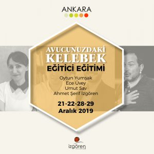Avucunuzdaki Kelebek-Eğitici Eğitimi /Ankara